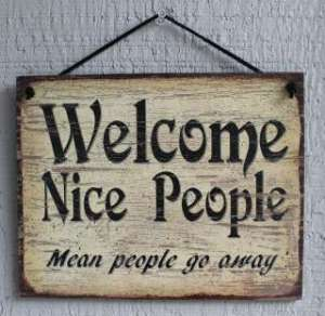 Welcome nice people