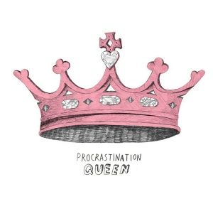 queen-of-procrastination