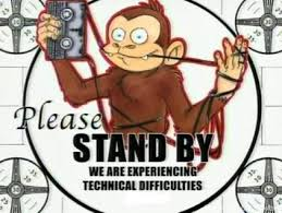 Monkey Technical Difficulties