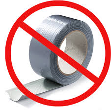 No Duct Tape